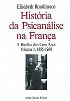 Historia da psicanalise na franca 2 volumes elisabeth roudinesco